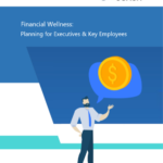 Financial Wellness for Executives